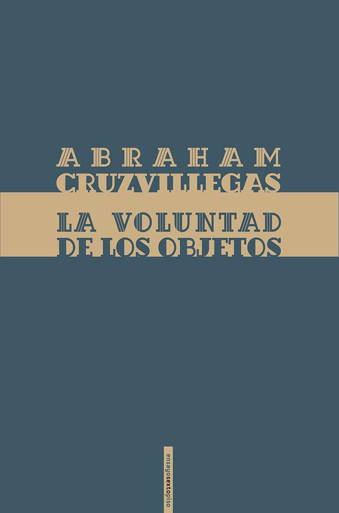 Abraham Cruzvillegas, La voluntad de los objetos, (2014)
