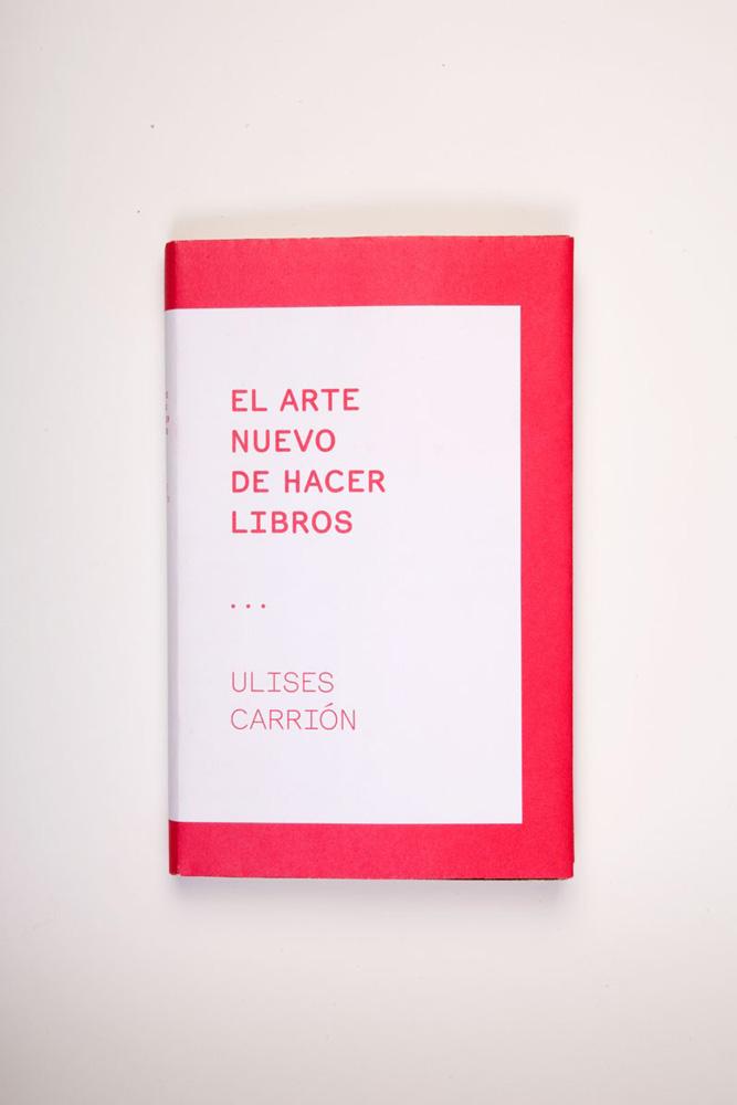 """""""El arte nuevo de hacer libros"""" (1975)"""