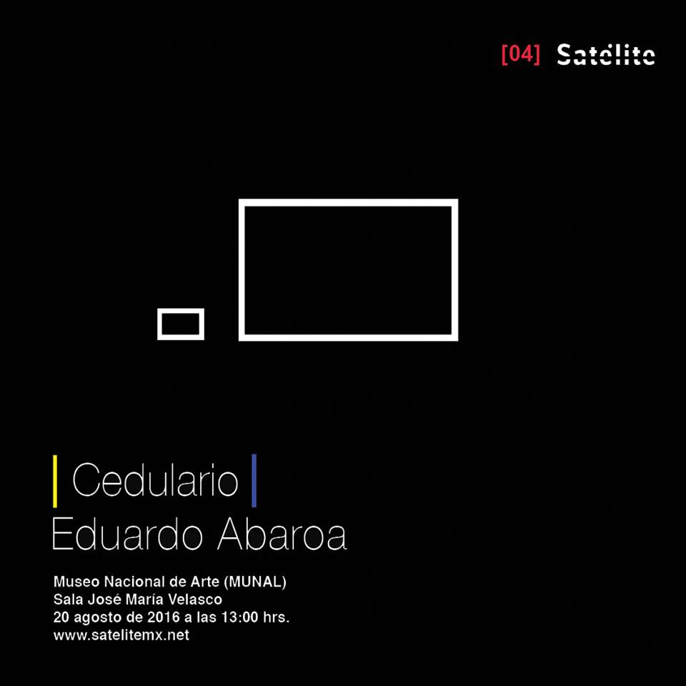 Cedulario de Eduardo Abaroa, MUNAL. Tomada del Facebook de Satelitemx